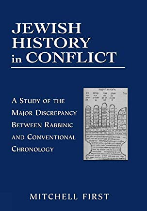 Jewish History in Conflict by Mitchell First